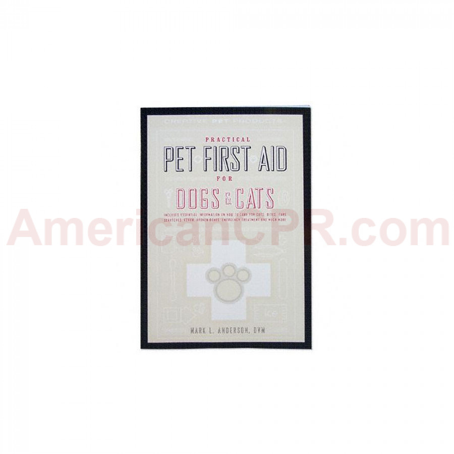 Practical Pet First Aid for Dogs & Cats - Book - Creative Pet Products