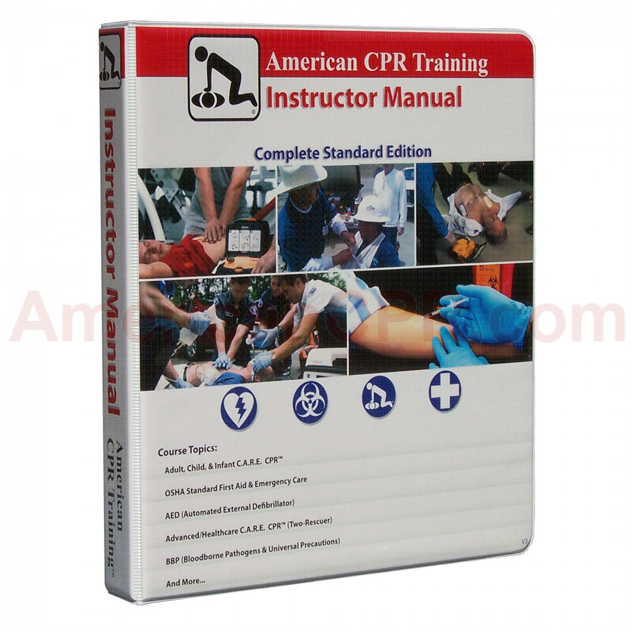 American CPR Training Instructor Manual, New Guidelines - American CPR Training