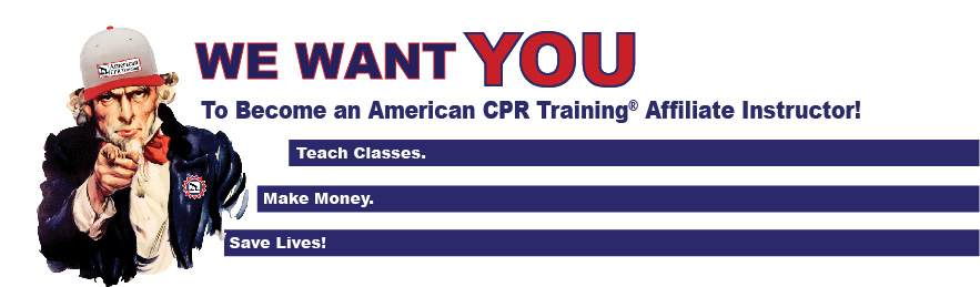 Graphic which reads: We want you to become an American CPR Affiliate instructor.