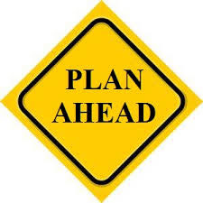 Graphic of a street sign that states to PLan Ahead